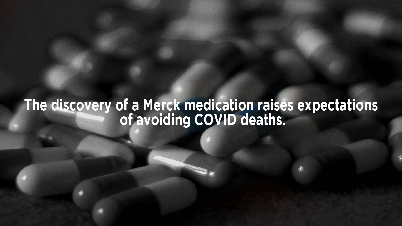 The discovery of a Merck medication raises expectations of avoiding COVID deaths.